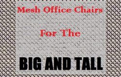 the-best-mesh-office-chairs-for-big-and-tall-people-up-to-500-lbs